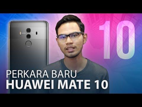 Apa Yang Terbaru Pada Huawei Mate 10 & Mate 10 Pro?