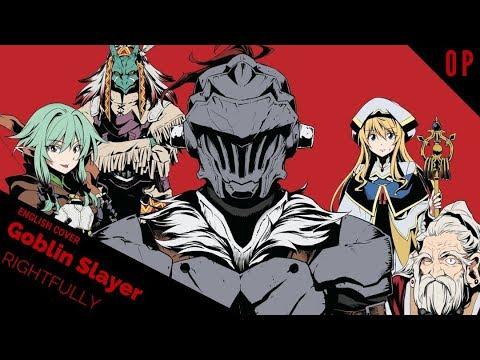 """「English Cover」Goblin Slayer Opening """"Rightfully"""" 【Kelly Mahoney】- Studio Yuraki"""