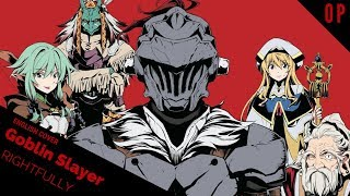"「English Cover」Goblin Slayer Opening ""Rightfully"" 【Kelly Mahoney】- Studio Yuraki"