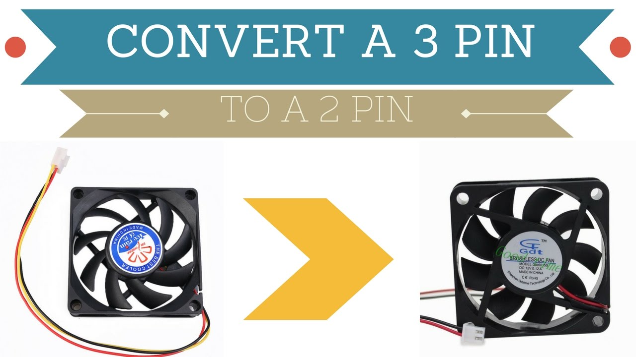 How To Convert A 3 PIN Into A 2Pin Fan  YouTube