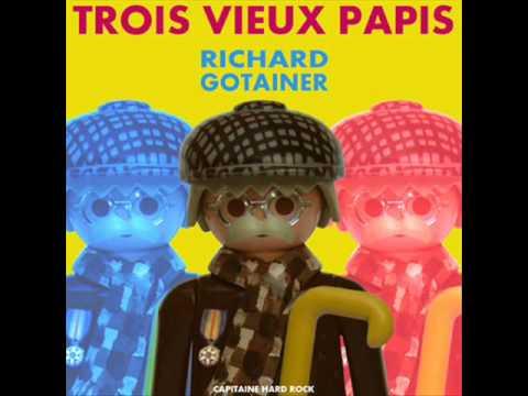 Richard Gotainer - Trois vieux papis (audio)