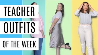 Teacher Outfits of the Week! |2021