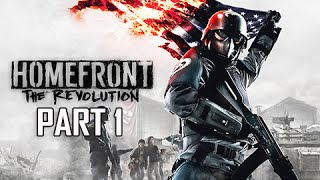 Homefront The Revolution Walkthrough Part 1 - The Voice of Freedom (PC Ultra Let