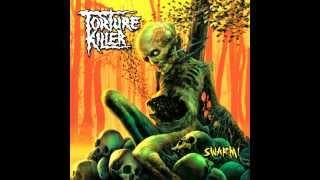 Torture Killer - Heading Towards the Butchery [HQ] w/ Lyrics