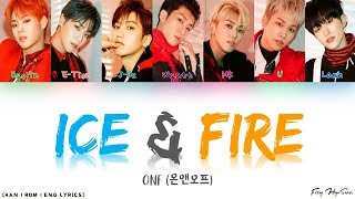 [1.31 MB] ONF (온앤오프) - Ice & Fire (Color Coded Han|Rom|Eng Lyrics) 가사