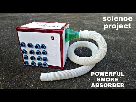 HOW TO MAKE A SMOKE ABSORBER MACHINE AT HOME | SCIENCE PROJECT | DIY