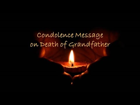 Download Condolence Message on Death of Grandfather