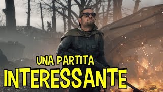 UNA PARTITA INTERESSANTE | BATTLEFIELD 1