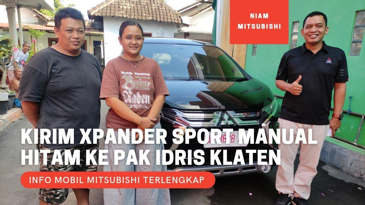 Kirim Mitsubishi Xpander Sport Manual MT Warna Hitam 2021 ke Pak Idris di Manjungan Klaten