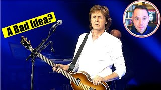 Why Paul McCartney should NOT do Glastonbury 2020!