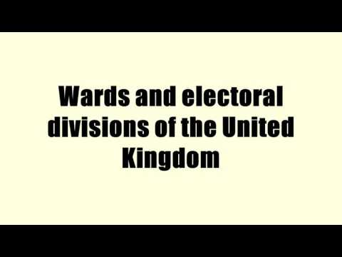 Wards and electoral divisions of the United Kingdom