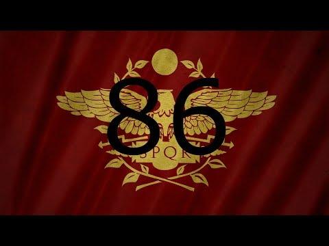 Restore the Roman Empire Ep: 86