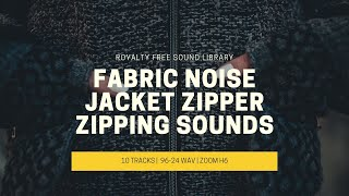 Fabric Noise Sound Effects & Jacket Zipper Zipping Sounds! Royalty Free Sound Library