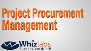 Project Procurement Management (PMP Certification)