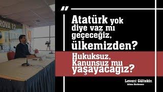 Adana Konferansı: Türkiye'nin ''Parlayan'' Yarınları - Levent Gültekin