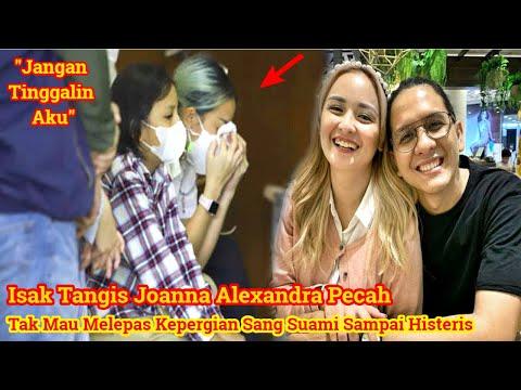 ISAK TANGIS PECAH!!Joanna Alexandra Tak Mau Melepas Kepergian Raditya Oloan Sampai Menangis Histeris
