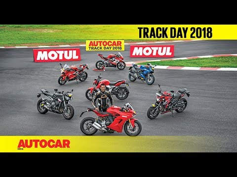 Track Day 2018 : The Bikes - with Rajini Krishnan | Autocar India
