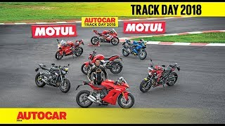 Track Day 2018 : The Bikes with Rajini Krishnan | Autocar India