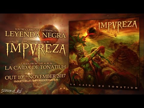 Impureza - Leyenda Negra (official premiere)
