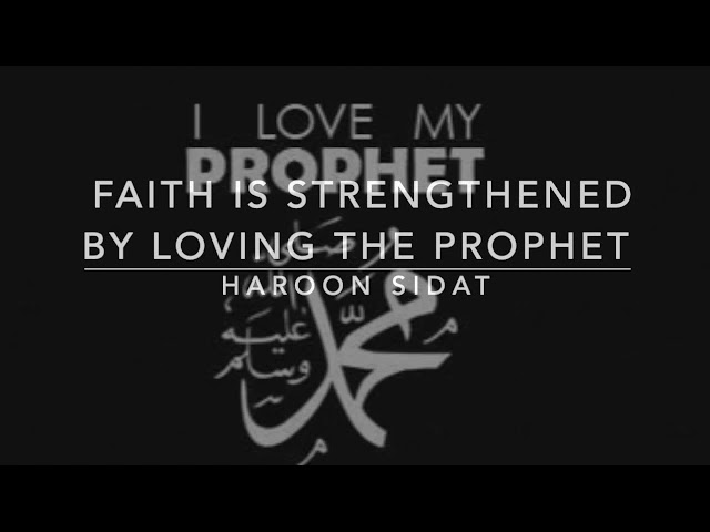 1. Introduction: Faith is Strengthened by Loving the Prophet