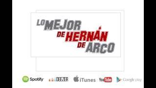 Lo Mejor De Hernán De Arco