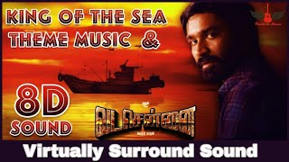 VadaChennai Theme | King Of The Sea BGM | 8D Audio | Dhanush | Santhosh Narayanan