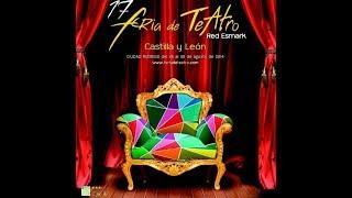 17 Feria de Teatro de Castilla y León (Ciudad Rodrigo), 2014.