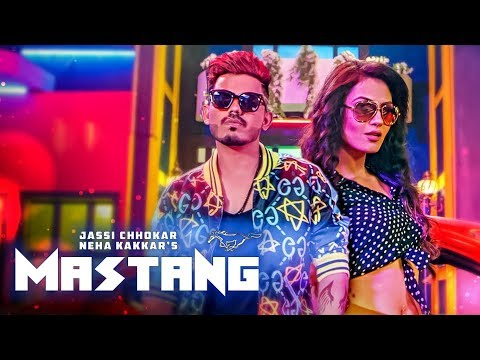 Mastang: Jassi Chhokar (Full Song) Neha Kakkar | Deep Jandu | New Punjabi Songs 2018