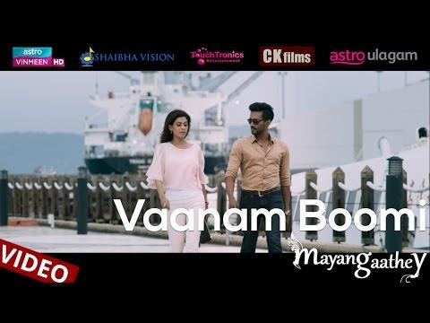 Vaanam Boomi - Mayangaathey (Official Video) | Neroshen, Sudhanesh