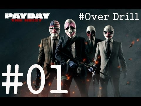 Part 01 # PAY DAY :  first world bank - HARD - OverDrill