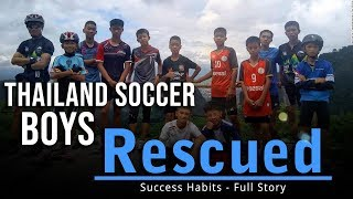Thailand Soccer Cave Rescue   Success Habits Motivational Video
