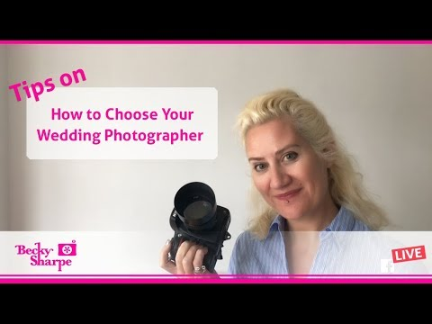 Tips on How To Choose a Wedding Photographer | Live Broadcast