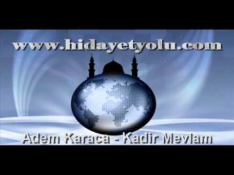 Adem Karaca - Kadir Mevlam