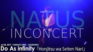 「Honjitsu Wa Seiten Nari」Do As Inifnity Live