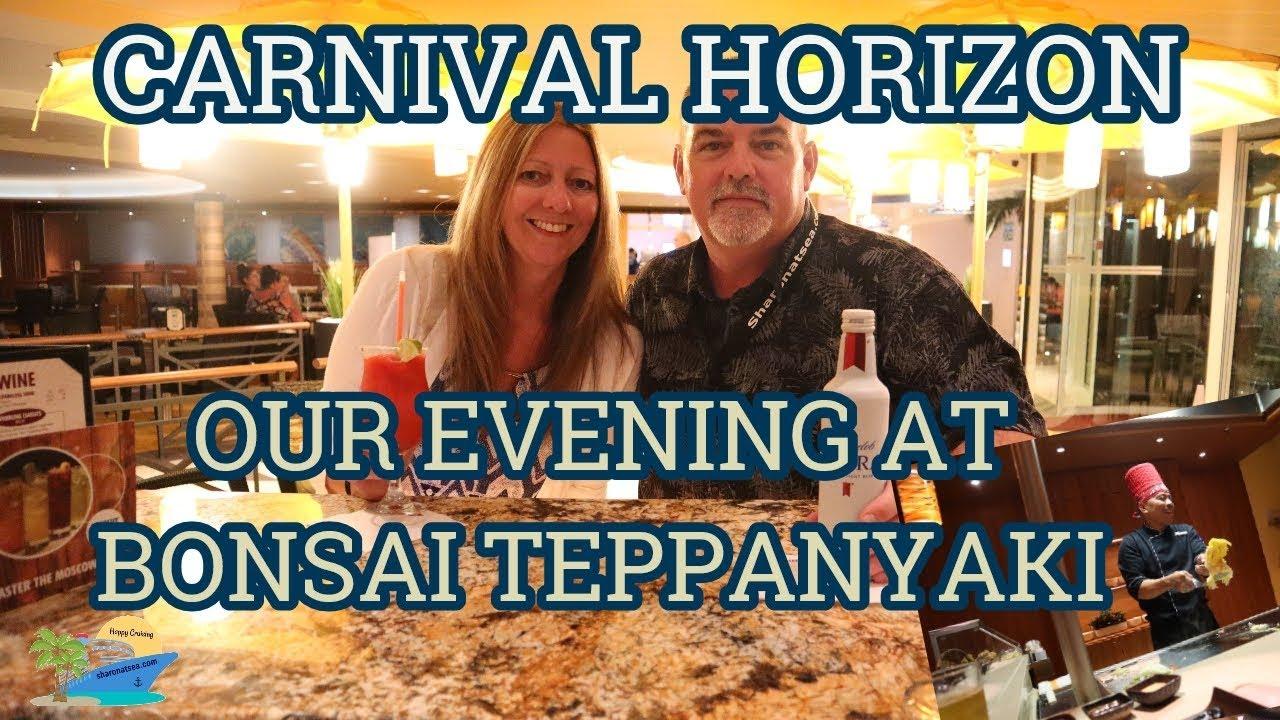 Our Night At Bonsai Teppanyaki Carnival Horizon Youtube