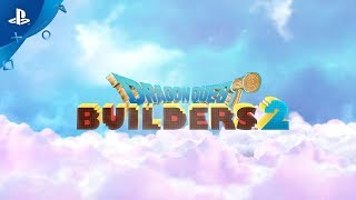 Dragon Quest Builders 2 – Build Your Fate Together! Trailer | PS4