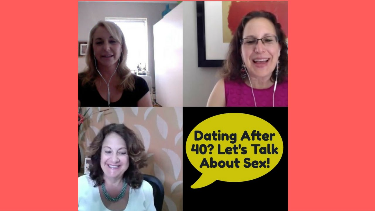 Sex and dating after 40