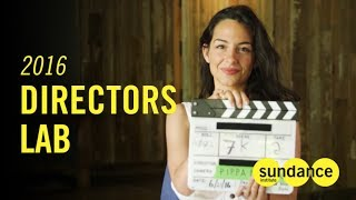 Sundance Directors Lab 2016: Pippa Bianco on the Differences Between a Short and a Feature