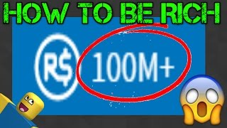 How To Get RICH On ROBLOX! *REAL*