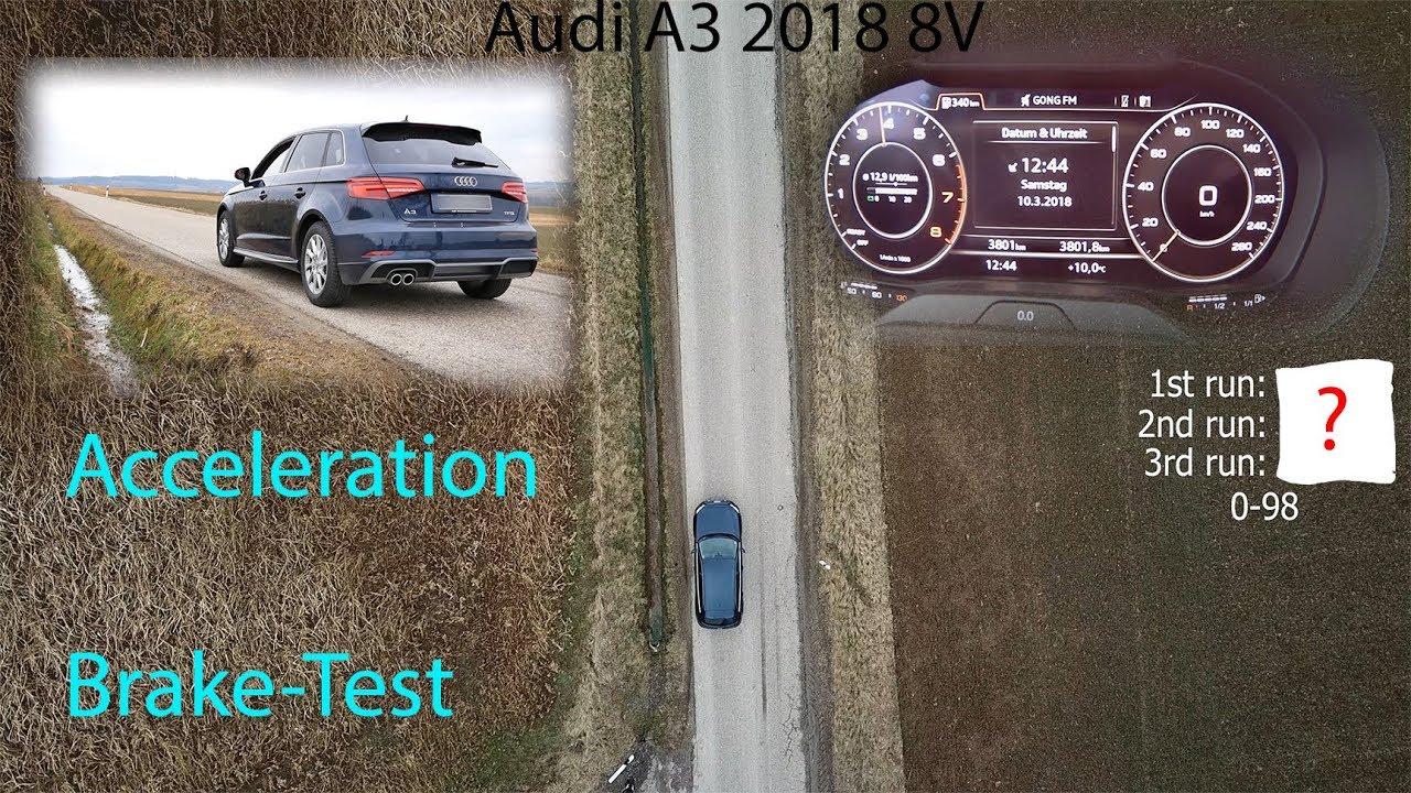 Audi A3 2018 1 5 TFSI 8V Acceleration + Break Test