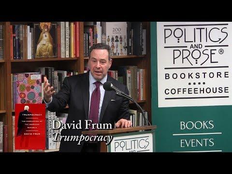 David Frum, 'Trumpocracy'
