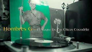 Baixar Hombres G - El Ataque De Las Chicas Cocodrilo (Vinyl: Original Pressing)