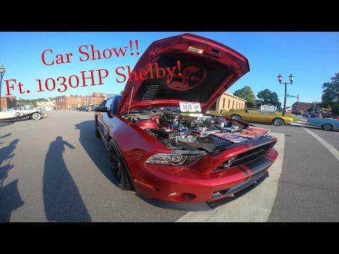 Car Show! w/1030HP SHELBY!