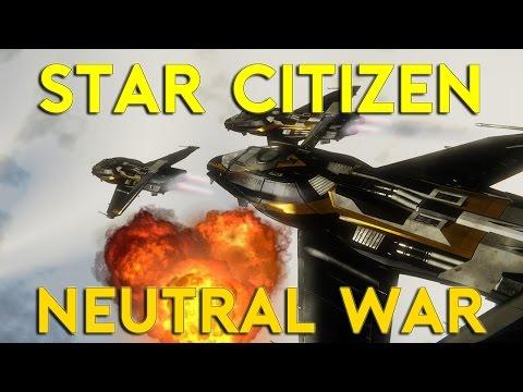 NEUTRAL WAR | Star Citizen Alpha 2.6.1 | Part 387 (Star Citizen 2017 PC Gameplay)