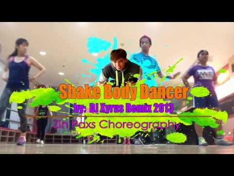 Shake Body Dancer by Magic Fire (djxyrus remix 2013) | Zin Paxs Choreography (Retro)