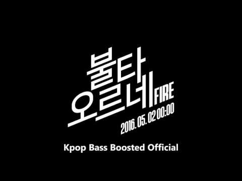 Free Download [audio] Bts (방탄소년단) -불타오르네 (fire) Bass Boosted Mp3 dan Mp4