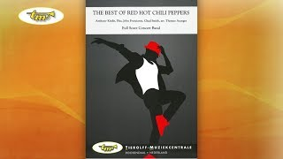 The Best Of Red Hot Chili Peppers - Concert Band - Kiedis-Flea-Frusciante-Smith - Asanger - Tierolff