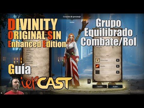 DIVINITY Original Sin Enhanced Edition - Guía - Grupo Equilibrado Combate/Rol