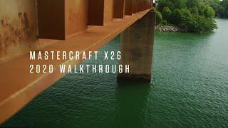 2020 MasterCraft X26 | WALKTHROUGH