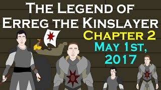 Coming Soon: The Legend of Erreg the Kinslayer - Chapter 2 (ASOIAF Fan-Fic)